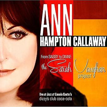 Ann Hampton Callaway - de Sassy divino: importación de Estados Unidos Sarah Vaughan proyecto [CD]