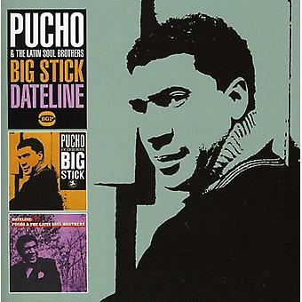 Pucho & the Latin Soul Brothers - Big Stick/Dateline [CD] USA import
