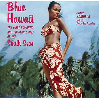 Kamuela & His South Sea Islanders - Blue Hawaii: The Most Romantic & Popul [CD] USA import