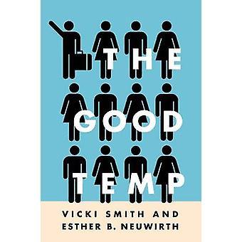 Godt temperament ved Vicki Smith - Esther B. Neuwirth - 9780801477966 bok