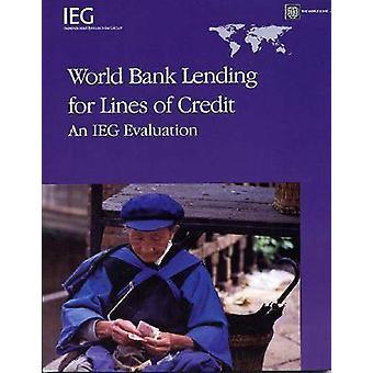 Préstamos del Banco Mundial para líneas de crédito - una evaluación IEG por Laurie E