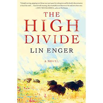 The High Divide by Lin Enger - 9781616204754 Book