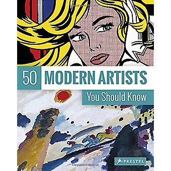 50 moderne kunstenaars die u moet weten door Christiane Weidermann - 97837913