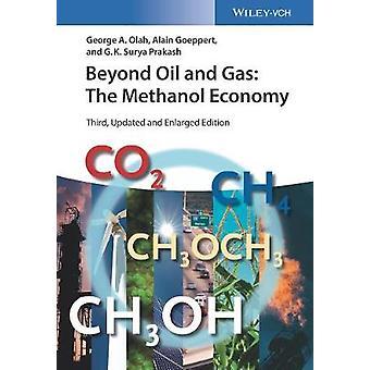 Bortom olja och Gas - metanol ekonomin genom bortom olja och Gas - M