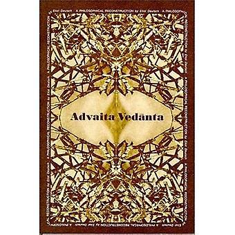 Advaita Vedanta: En filosofisk rekonstruktion (studier i de buddhistiska traditionerna)