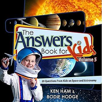 THE ANSWERS BOOK FOR KIDS VOL 5