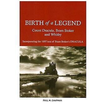 Geboorte van een legende: graaf Dracula, Bram Stoker en Whitby waarin de 1897 tekst van Bram Stoker's Dracula