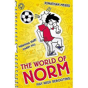 Världen av Norm: 6: behöva omstart