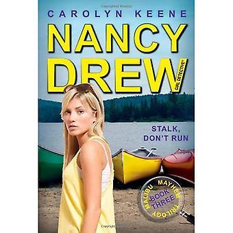 Stalk, Don't Run (Nancy Drew: Girl Detective