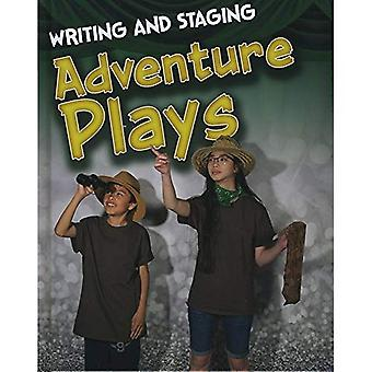 Writing and Staging Adventure Plays (Writing and Staging Plays)