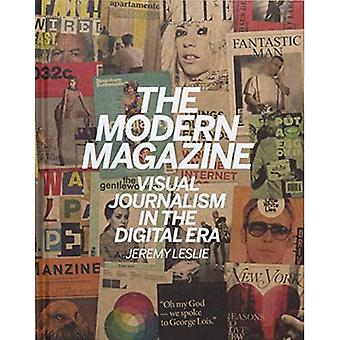 The Modern Magazine: Visual Journalism in the Digital Age: Visual Journalism in the Digital Era
