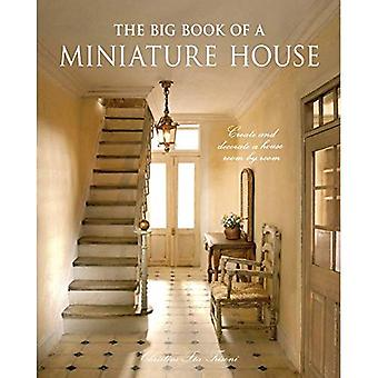 Big Book of a Miniature House, The