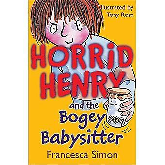 Horrid Henry and the Bogey Babysitter (Horrid Henry) [Illustrated]