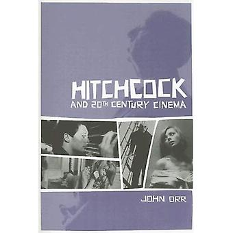 Hitchcock and 20th Century Cinema
