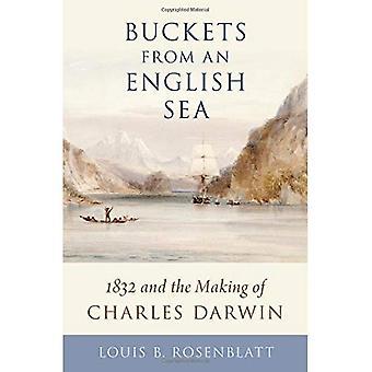 Eimer aus einer Englisch-Meer: 1832 and the Making of Charles Darwin