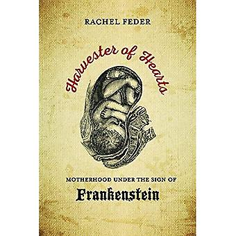 Harvester of Hearts: äitiys Frankenstein merkki