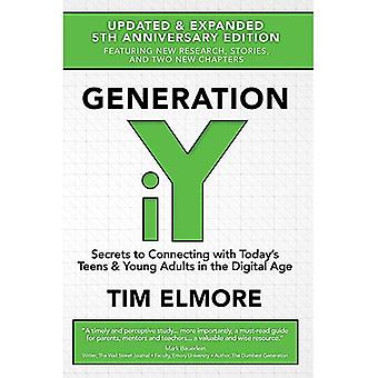 Generation Iy (Updated and Expanded): 5th Anniversary Edition