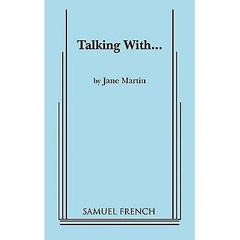 Talking With... by Martin & Jane