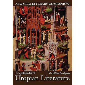 Encyclopedia of Utopian Literature by Snodgrass & Mary Ellen