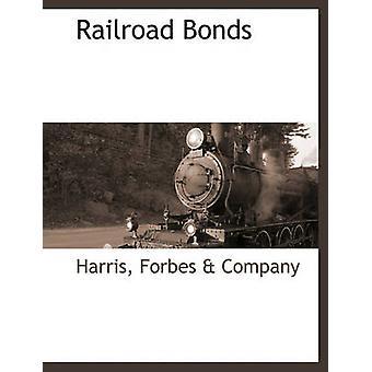 Obligations de chemin de fer par Harris & Forbes & Company