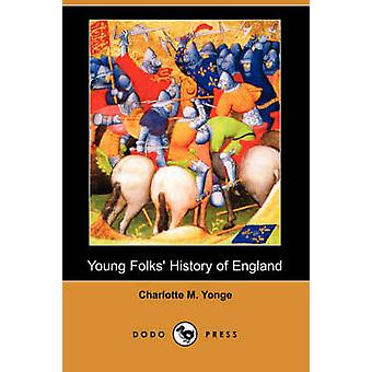 Young Folks History of England Dodo Press by Yonge & Charlotte M.