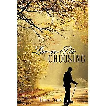 LIVE ORDIE CHOOSING by Cronk & Ernest