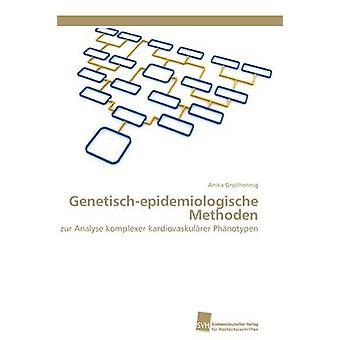 Genetischepidemiologische metod av Grohennig Anika