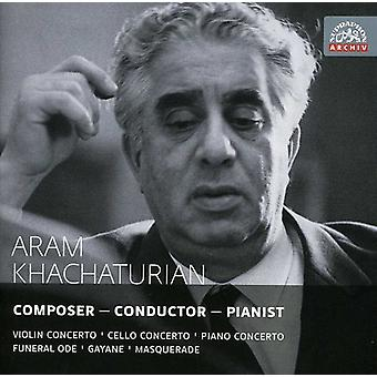 Aram Khachaturian - Aram Khachaturian: Composer - Conductor - Pianist [CD] USA import