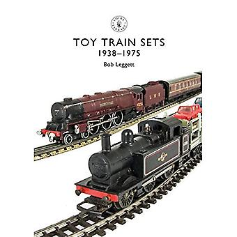 Toy Train Sets: 1938-1975 (Shire Library)