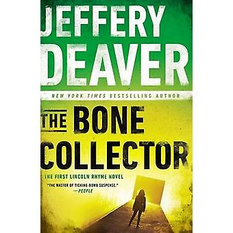 The Bone Collector by Jeffery Deaver - 9780451466273 Book