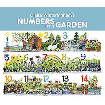 Claire Winteringham's Numbers in the Garden by Claire Winteringham -
