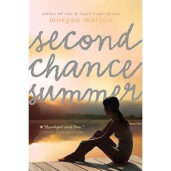 Second Chance Summer by Morgan Matson - 9781416990680 Book