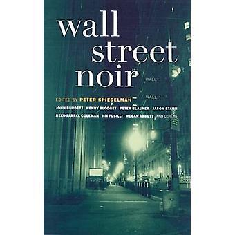Wall Street Noir by Peter Spiegelman - 9781933354231 Book