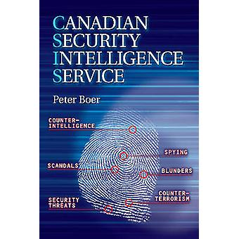 Canadian Security Intelligence by Peter Boer - 9781926677668 Book
