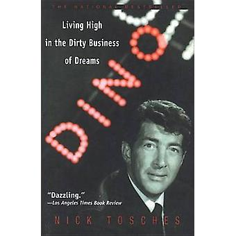 Dino - Living High in the Dirty Business of Dreams by Nick Tosches - 9