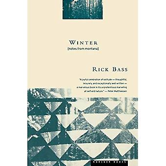 Winter: Notes from Montana