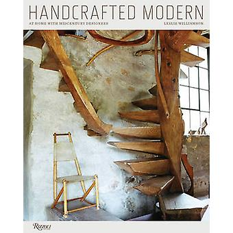 Handcrafted Modern by Leslie Williamson