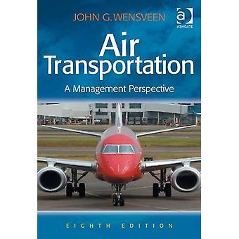 Air Transportation by John G Wensveen