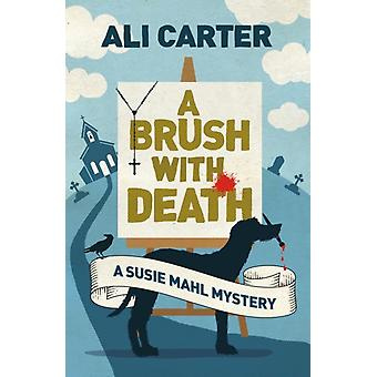 Brush with Death by Ali Carter