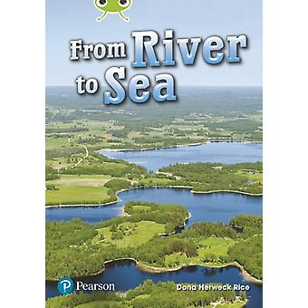 Bug Club Lime Plus A NF From River to Sea by Dona Herweck Rice