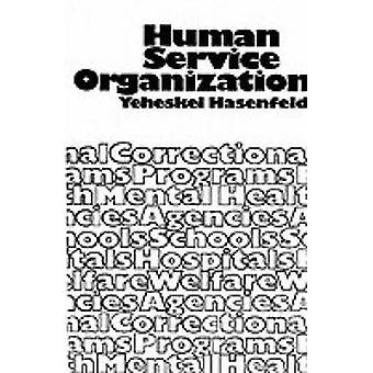 Human Service Organizations by Hasenfeld & Yeheskel