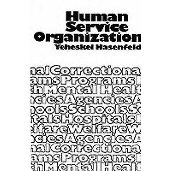 Human serviceorganisaties door Hasenfeld & Yeheskel