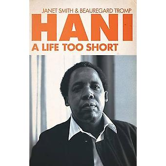 Hani A Life Too Short by Smith & Janet