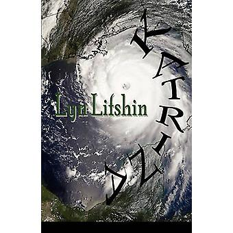 Katrina by Lifshin & Lyn