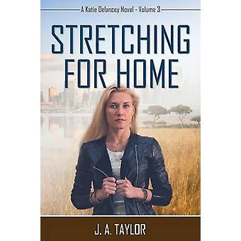 Stretching for Home by Taylor & J. A.