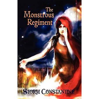 The Monstrous Regiment by Constantine & Storm