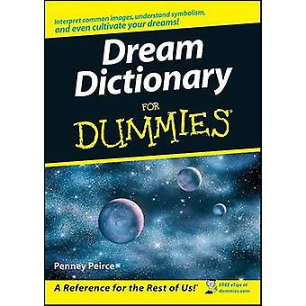 Dream Dictionary For Dummies by Peirce