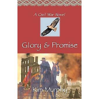 Glory  Promise by Murphy & Kim