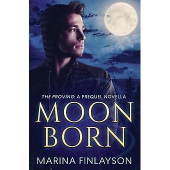 Moonborn by Finlayson & Marina