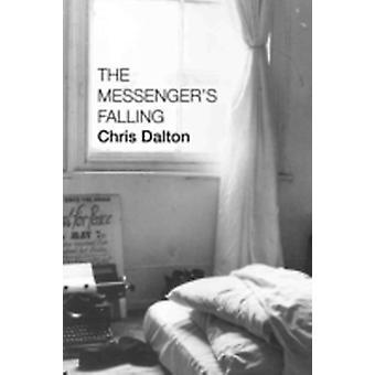 The Messengers Falling by Dalton & Chris